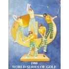 1980 World Series of Golf program (Tom Watson)