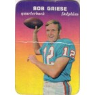 Bob Griese Dolphins 1970 Topps Super Glossy card #28