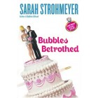 Sarah Strohmeyer autographed Bubbles Betrothed hardcover book