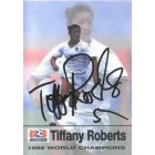 Tiffany Roberts autographed 1999 Women's World Cup Champions card