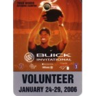 Tiger Woods 2006 Buick Invitational volunteer badge or ticket